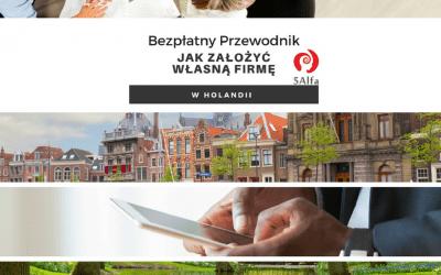 PRZEWODNIK: Jak założyć własną firmę w Holandii